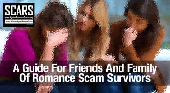 a-guide-for-friends-and-families-of-romance-scam-survivors