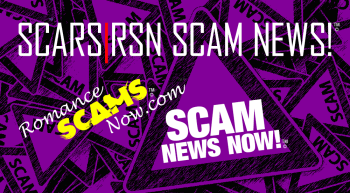 Is It Love? Maybe Not, As Romance Scams Proliferate – SCARS|RSN™ SCAM NEWS