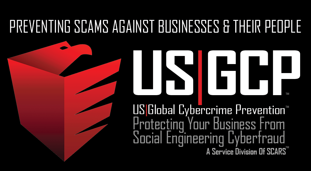 US|GCP Preventing Scams Against Business & Their People - a division of SCARS
