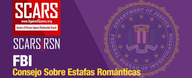 Estafas de romance, consejos, FBI, advertencias de estafa, mulas de estafa, alertas de estafa, víctimas de estafa, cómo evitar estafas,