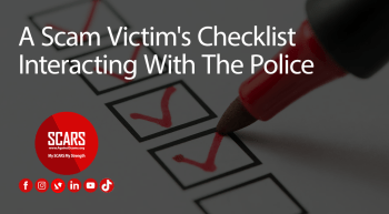 A-Scam-Victims-Checklist---Interacting-With-The-Police