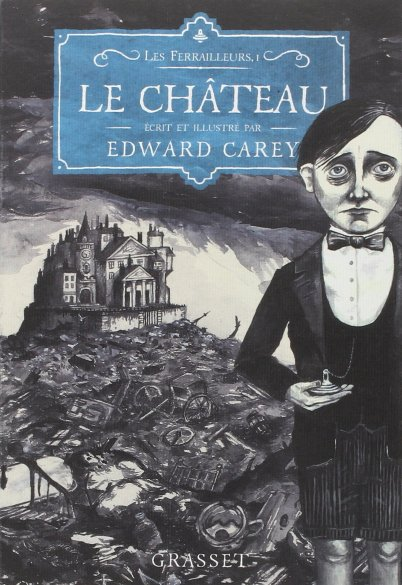 le-chacc82teau-de-edward-carey