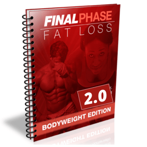 final phase fat loss bodyweight edition 2.0