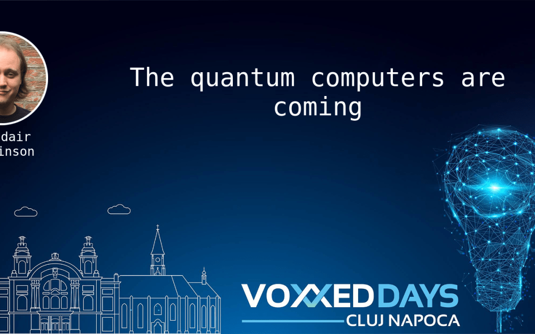 The quantum computers are coming