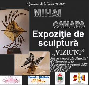 """Expoziţie de sculptură, de Mihai Camara: """"Viziuni"""""""