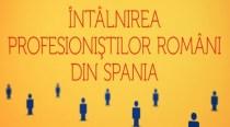 Ambasada României la Madrid organizează o întâlnire cu profesioniştii români din Spania