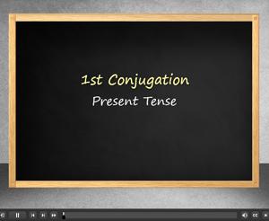 First Conjugation Present Tense