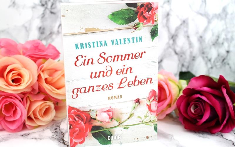 Kristina Valentin – Ein Sommer und ein ganzes Leben