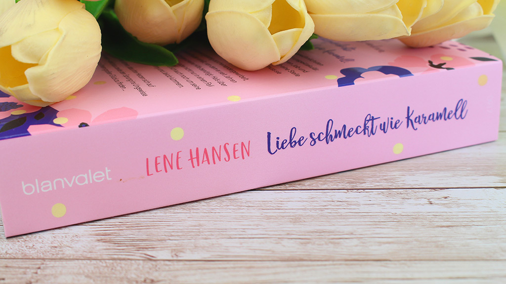 Lene Hansen – Liebe schmeckt wie Karamell