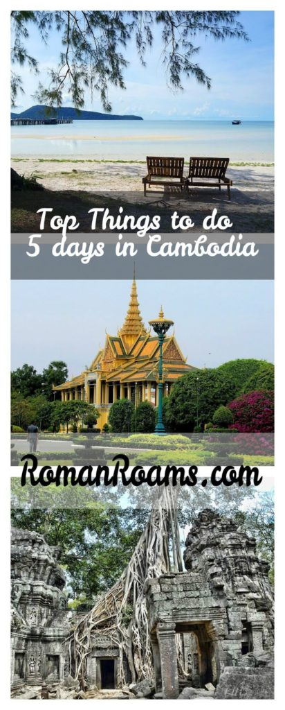 Best things to do 5 days in Cambodia, ultimate travel guide with tips, collage