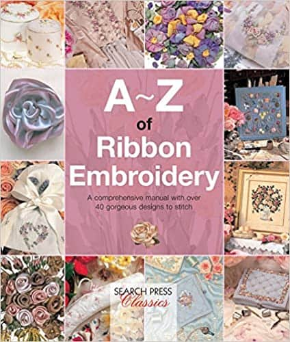 Ribbon Embroidery Book Reviews | A-Z of Ribbon Embroidery