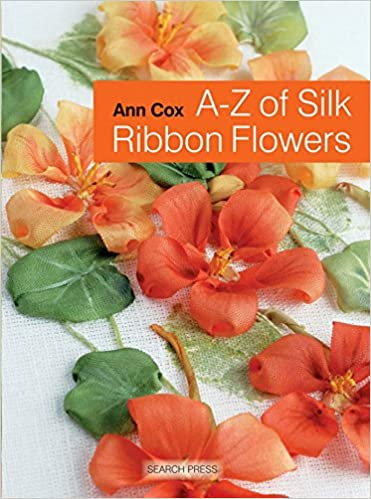 Ribbon Embroidery Book Reviews | A-Z of Silk Ribbon Flowers