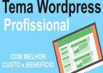 Tema WordPress Profissional com melhor CUSTO x BENEFICIO