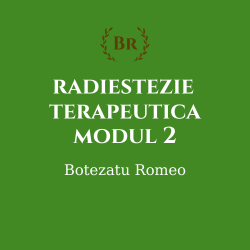 Radiestezie terapeutica – modul 2