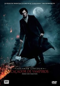 "Poster for the movie ""Abraham Lincoln: Caçador de Vampiros"""