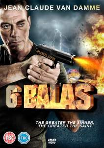 """Poster for the movie """"6 Balas"""""""