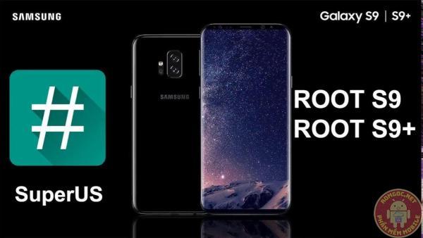 Hướng dẫn Root và cài TWRP cho S9 và S9 Plus tất cả các phiên bản