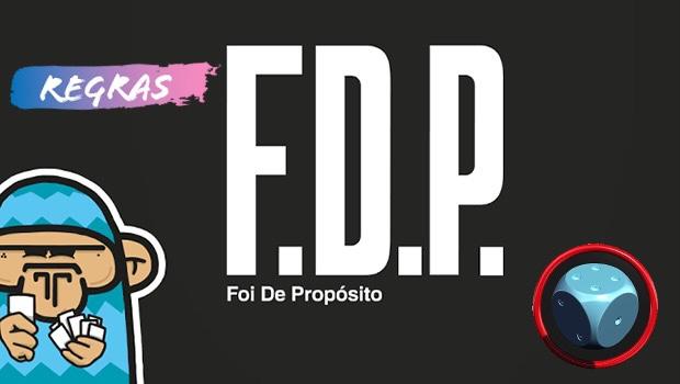 Read more about the article FDP – Foi de Propósito – Como Jogar