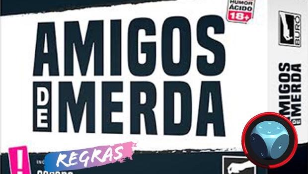 Read more about the article Amigos de Merda – Como Jogar
