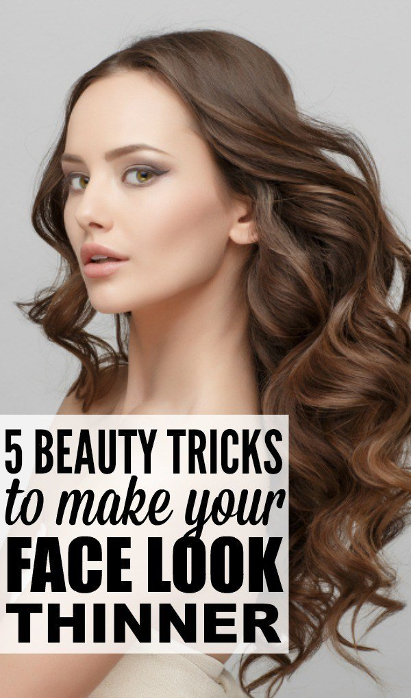 The Best 5 Beauty Tricks To Make Your Face Look Thinner Pictures