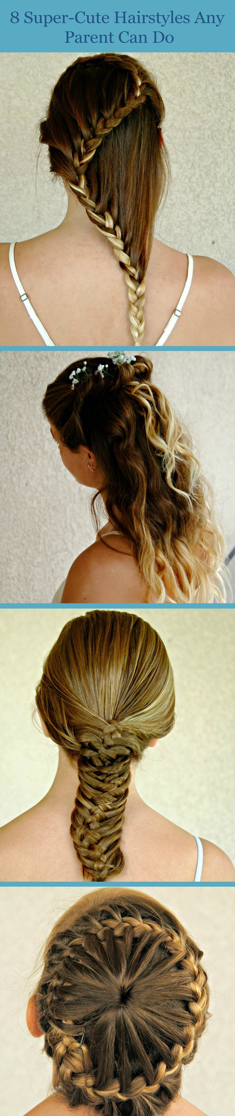 The Best 8 Super Cute Hairstyles Any Parent Can Do Themselves Pictures