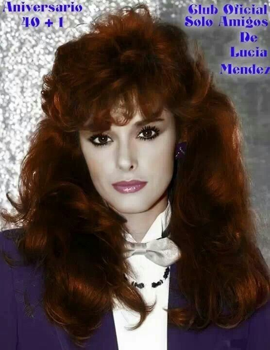 The Best Lucia Mendez Early 80S Big Hair Lucia 80S Big Hair Pictures