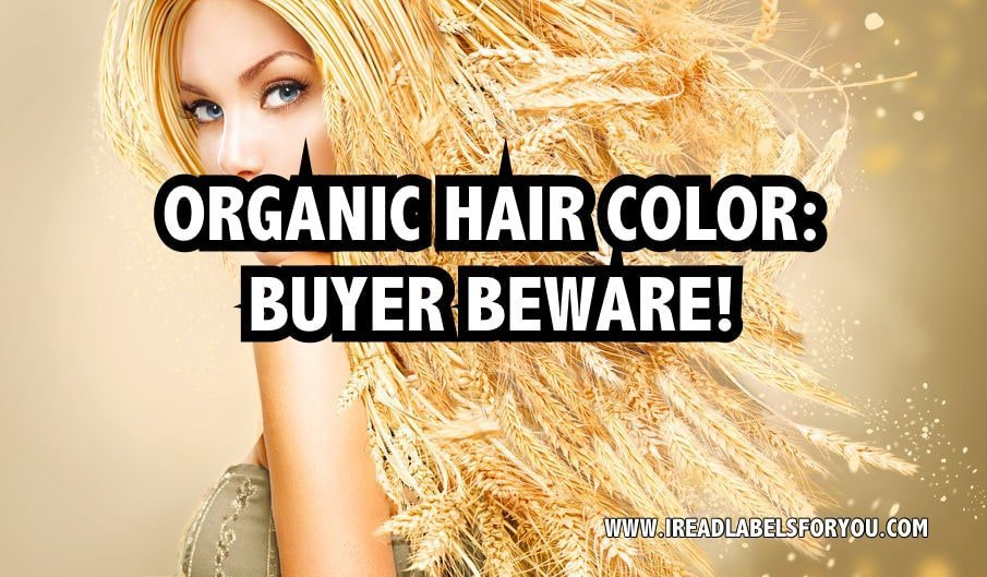 The Best Organic Hair Color Buyer Beware I Read Labels For You Pictures