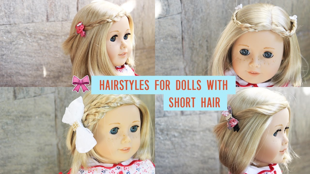 The Best Hairstyles For American Girl Dolls With Short Hair Pictures