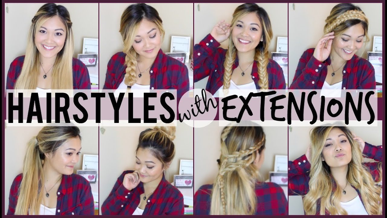 The Best 8 Easy Hairstyles To Do With Hair Extensions Youtube Pictures
