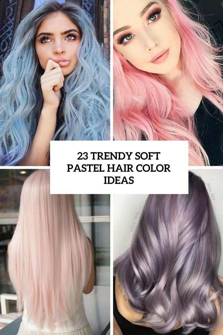 The Best 23 Trendy Soft Pastel Hair Color Ideas Styleoholic Pictures