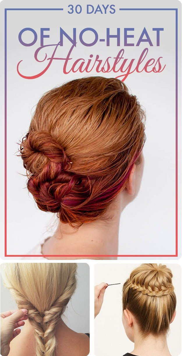 The Best 30 Stunning No Heat Hairstyles To Help You Through Summer Pictures