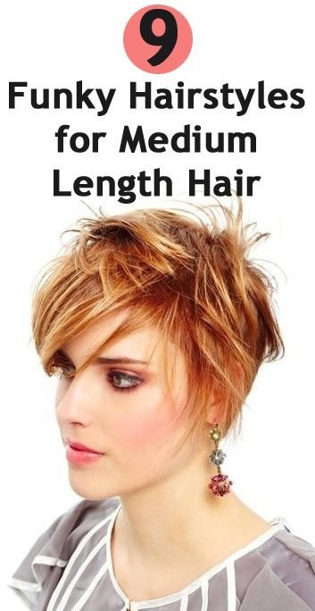 The Best 9 Funky Hairstyles For Medium Length Hair Pictures