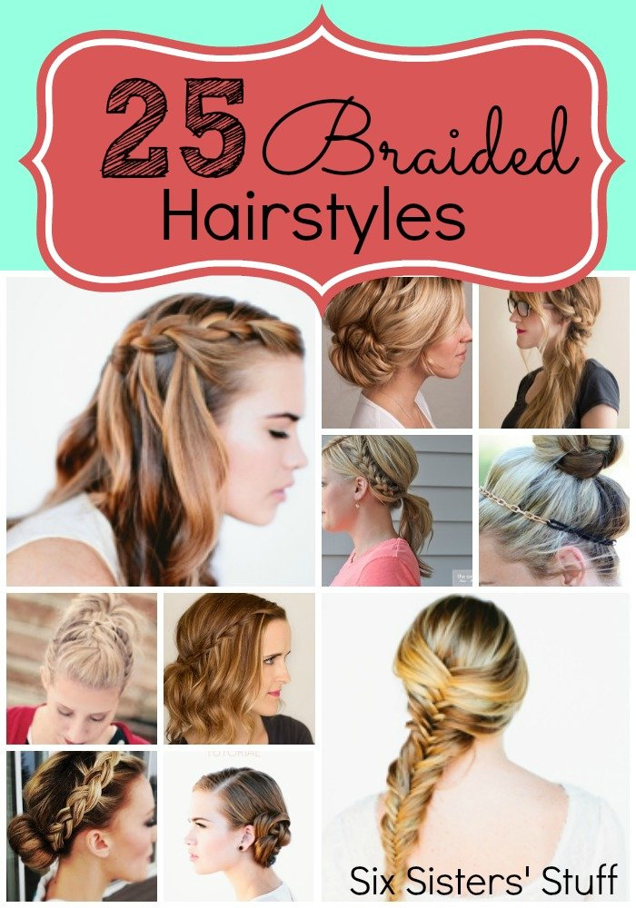 The Best 25 Easy Hairstyles With Braids Six Sisters Stuff Six Pictures