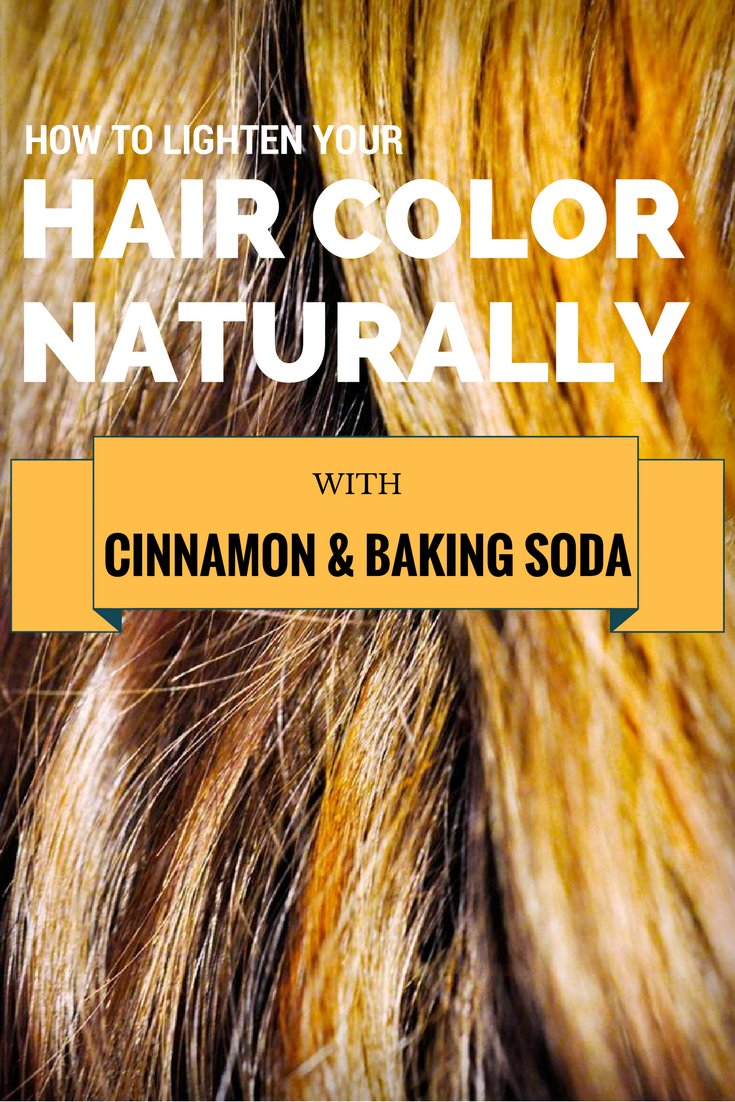 The Best How To Lighten Your Hair Color Naturally With Cinnamon And Baking Soda Xremedies Net Pictures