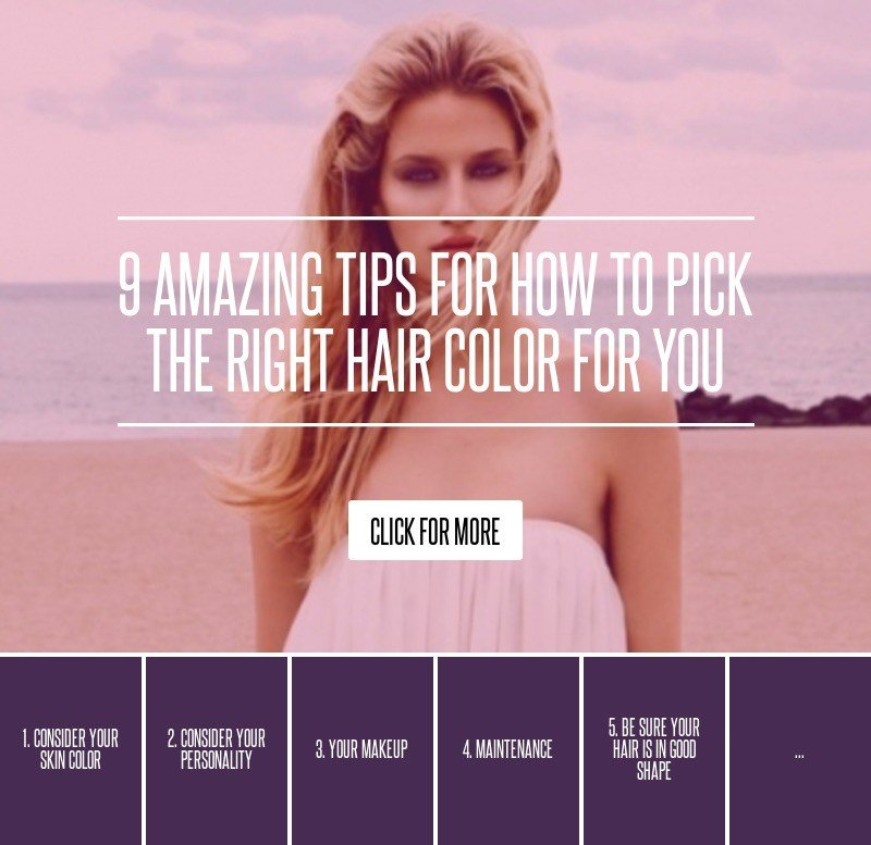 The Best 9 Amazing Tips For How To Pick The Right Hair Color For Pictures