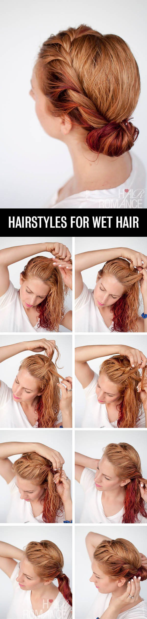 The Best Get Ready Fast With 7 Easy Hairstyle Tutorials For Wet Hair Hair Romance Pictures