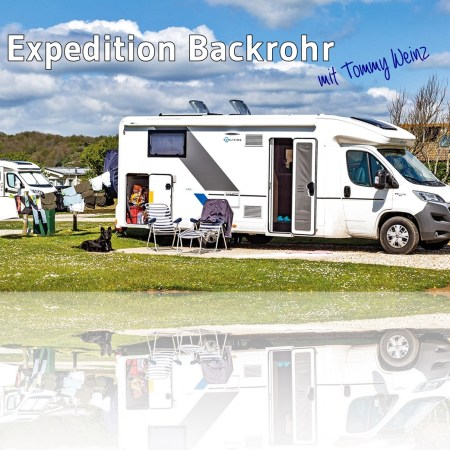 campervan - titelbild Expedition BAckrohr - rommelsbacher - tommy weinz