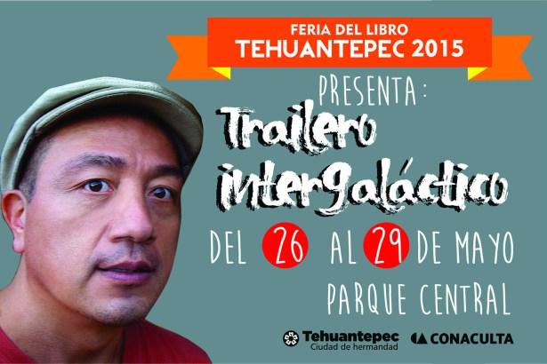 26 al 29 Mayo flyer TRAILERO INTERGALAGTICO