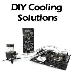 DIY Cooling Solutions