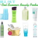 Chill Out ~ 8 Beauty Products To Cool You Off In The Summer