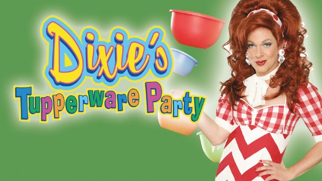 Dixie's Tupperware Party is a laugh-out-loud interactive show that catches you by surprise you with its heartwarming message of female empowerment