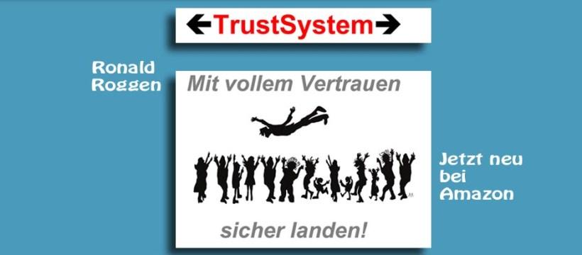 TrustSystem - ein Buch zum Vertrauensaufbau