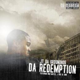 JT DA GROUNDHOG - DA REDEMPTION COVER