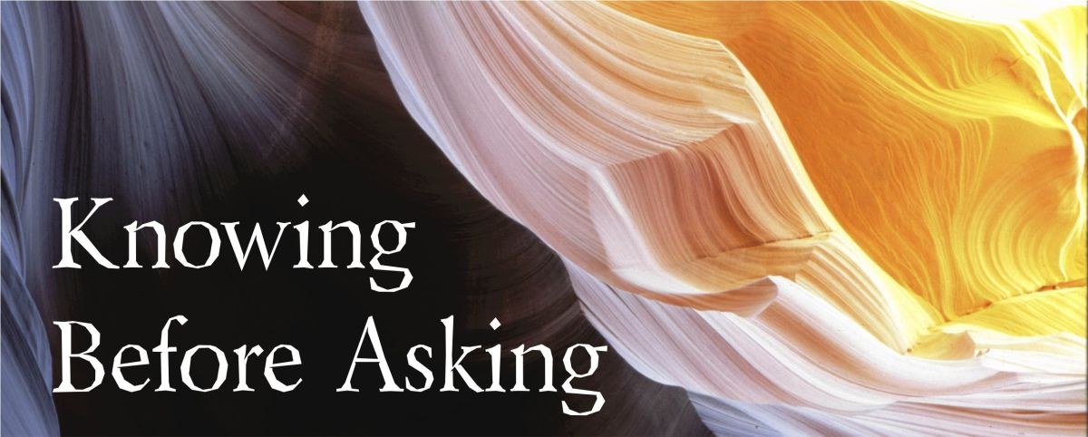 Jam 1:1-8; 16, 17 | Knowing Before Asking