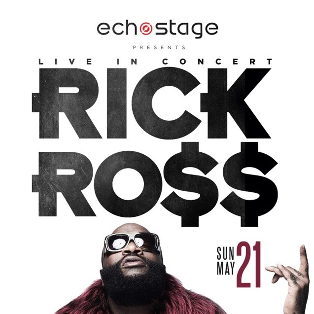 "93.9 WKYS PRESENTS RICK ROSS ""MASTERMIND"" TOUR LIVE @ ECHOSTAGE"
