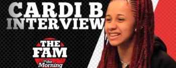 The Fam Cardi B Interview
