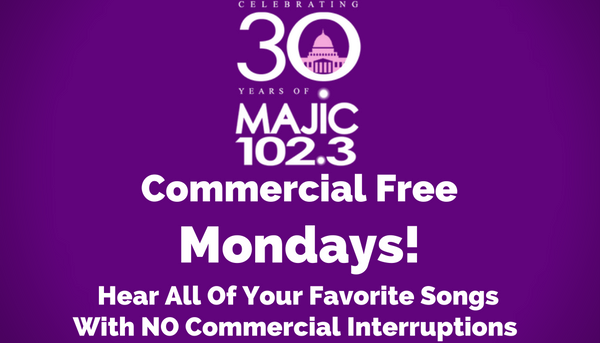 Majic 102.3 Commercial Free Monday Graphic