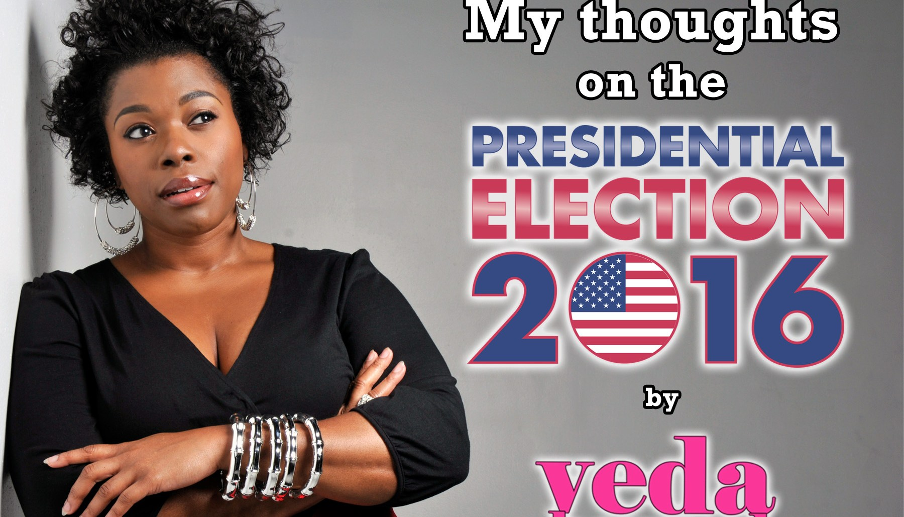Post Election Thoughts- Veda Howard