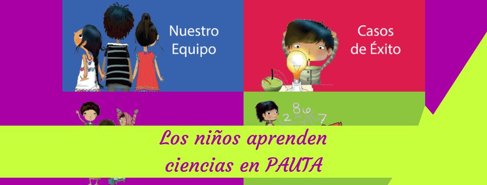 Los niños aprenden ciencias en PAUTA