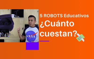 5 robots educativos: ¿Cuánto cuestan?